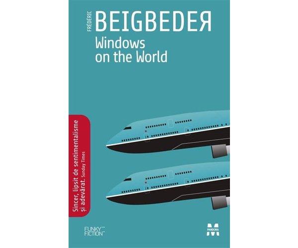 WINDOWS ON THE WORLD .