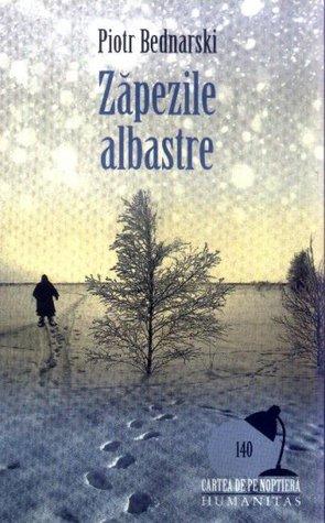 ZAPEZILE ALBASTRE .