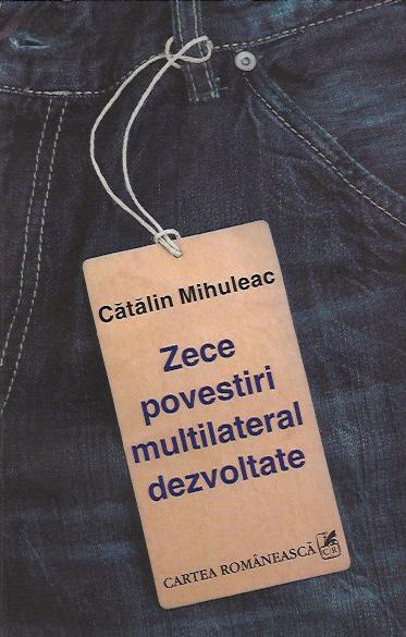 ZECE POVESTIRI MULTILATERAL DEZVOLTATE