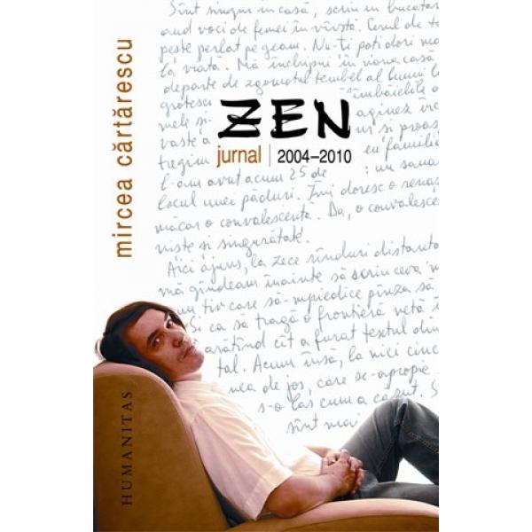ZEN, JURNAL 2004-2011