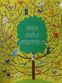 MAREA CARTE A LABIRINTURILOR