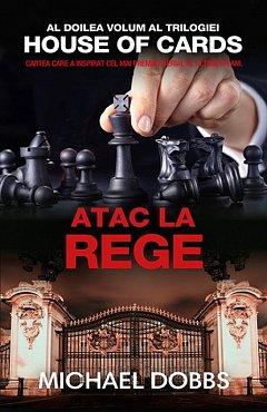 ATAC LA REGE (HOUSE OF CARDS, VOL 2)