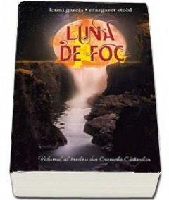LUNA DE FOC. CRONICILE CASTERILOR, VOL. AL-III-LEA