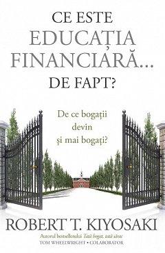 CE ESTE EDUCATIA FINANCIARA? DE FAPT?