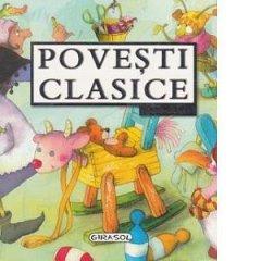 POVESTI CLASICE PENTRU TOTI