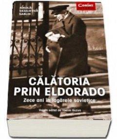 CALATORIA PRIN ELDORADO