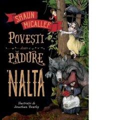 POVESTI DINTR-O PADURE 'NALTA