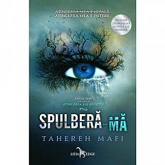 SPULBERA-MA (ATINGEREA LUI JULIETTE, VOL 1)