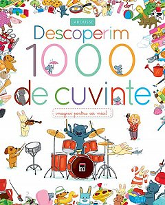 DESCOPERIM 1000 DE CUVINTE