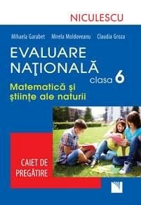 EVALUARE NATIONALA CLS. 6 MATEMATICA SI STIINTE ALE NATURII
