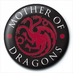 Insigna Game Of Thrones (Mother Of Dragons)