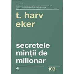 SECRETELE MINTII DE MILIONAR. EDITIA A IV-A