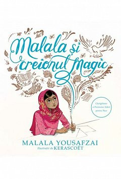 MALALA SI CREIONUL MAGIC
