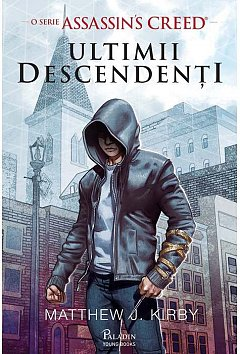 ULTIMII DESCENDENTI. O SERIE ASSASSIN'S CREED