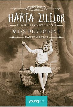 MISS PEREGRINE, VOL. 4. HARTA ZILELOR