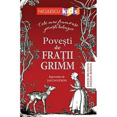 POVESTI DE FRATII GRIMM (EDITIE BILINGVA ENGLEZA-ROMANA)