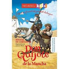 DON QUIJOTE DE LA MANCHA (EDITIE BILINGVA ENGLEZA-ROMANA)