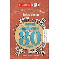 OCOLUL PAMANTULUI IN 80 DE ZILE (EDITIE BILINGVA ENGLEZA-ROMANA)