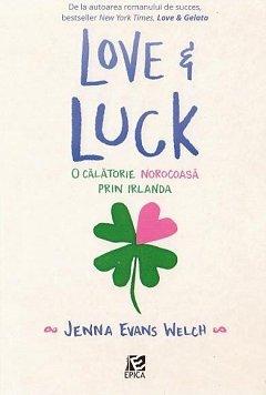 LOVE & LUCK. O CALATORIE NOROCOASA PRIN IRLANDA