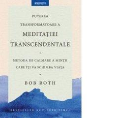 PUTEREA TRANSFORMATOARE A MEDITATIEI TRANSCEDENTALE