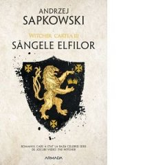 SANGELE ELFILOR EDITIA 2019 (WITCHER, VOL. 3)