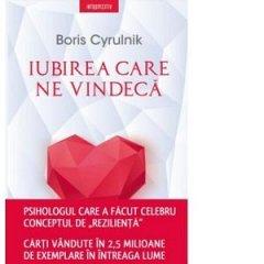 IUBIREA CARE NE VINDECA