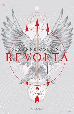 REVOLTA (TRILOGIA JOCURILE FOAMEI, PARTEA A III-A, 2019)