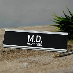 MD Messy Desk Plaque
