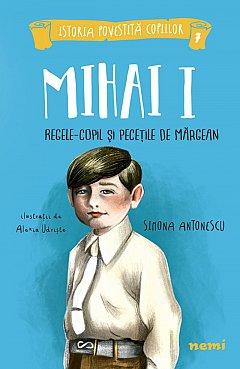 MIHAI I, REGELE-COPIL SI PECETILE DE MARGEAN