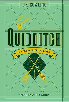 UNIVERSUL HARRY POTTER: QUIDDITCH, O PERSPECTIVA ISTORICA