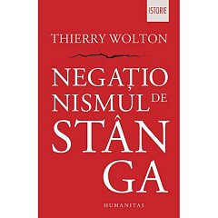 NEGATIONISMUL DE STANGA