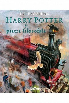 HARRY POTTER SI PIATRA FILOSOFALA (ILUSTRATII DE JIM KAY)