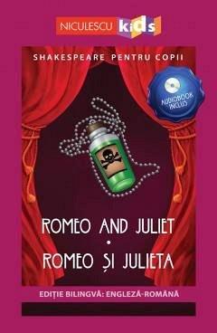 SHAKESPEARE PENTRU COPII. ROMEO SI JULIETA (EDITIE BLINGVA, INCL. AUDIOBOOK)