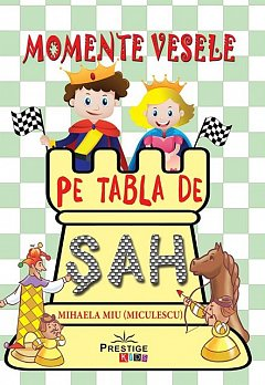 MOMENTE VESELE PE TABLA DE SAH