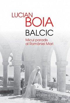 BALCIC. MICUL PARADIS AL ROMANIEI