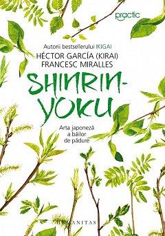 SHINRIN-YOKU. ARTA JAPONEZA A BAILOR DE PADURE