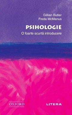 PSIHOLOGIE. O FOARTE SCURTA INTRODUCERE