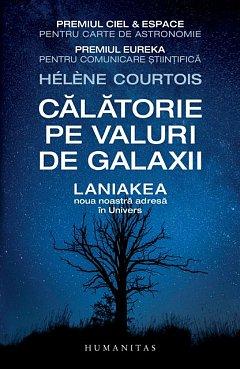 CALATORIE PE VALURI DE GALAXII. LANIAKEA, NOUA NOASTRA ADRESA IN UNIVERS