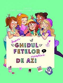 SUPER GHIDUL FETELOR CREATIVE DE AZI