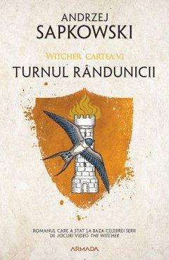 TURNUL RANDUNICII (SERIA WITCHER, PARTEA A VI-A)