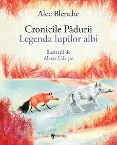 CRONICILE PADURII, LEGENDA LUPILOR ALBI
