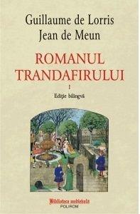 ROMANUL TRANDAFIRULUI, VOL. I + II