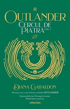 CERCUL DE PIATRA, VOL 1 (OUTLANDER, VOL 3)