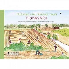 CALATORIE PRIN TRADITIILE CHINEI. PRIMAVARA