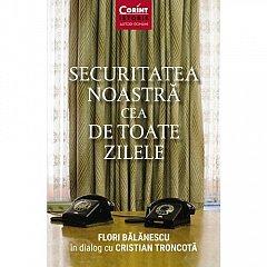 SECURITATEA NOASTRA CEA DE TOATE ZILELE