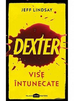 DEXTER 1. VISE INTUNECATE