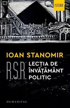 R.S.R. Lectia de invatamant politic