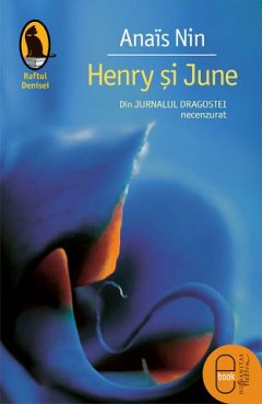 Henry si June. Din Jurnalul dragostei, necenzurat