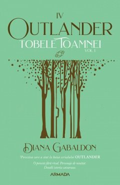 Tobele toamnei, vol. 1. Seria Outlander, partea a IV-a