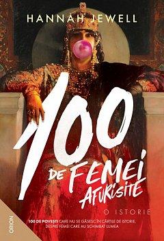 100 de femei afurisite. O istorie